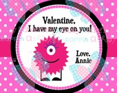 Valentine's Day Tag. I've got my eye on you. Monster.  Valentine. Class Valentines. Printable Tag. PDF File.. Personalized. Square Tag. Pink