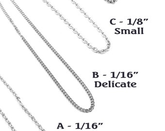 "Stainless Steel Chain - Necklace Chain - Just the Chain - Finished Chain - Variety of Lengths, 16"" to 36"" chains"
