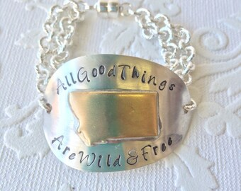All good things are wild and free mixed metal Montana bracelet