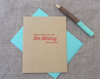 Letterpress Greeting Card - Join Me - Will You Go to the Library With Me? - JNM-048