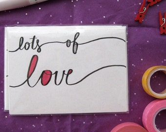 Lots of Love - Handmade Greeting Card