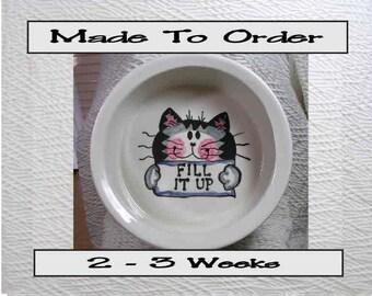 "Large Cat Bowl ""KITTY"" Grey Tabby ""Fill It Up"" Inside 20 Ounce Ceramic Handmade"