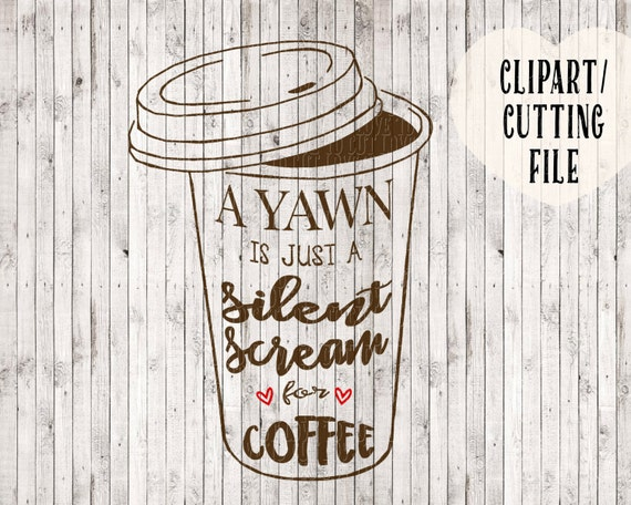 coffee svg coffee clipart svg files svg cutting file