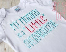 My mommy is a little overprotective, Plagiocephaly, doc band, cranial helmet,  Protective mom embroidered bodysuit