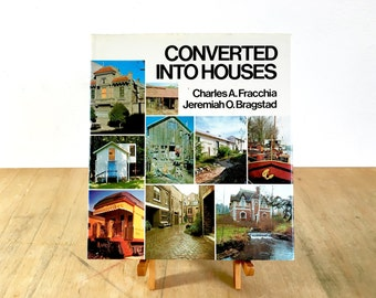 Converted Into Houses 1976 Home Design Architecture Book