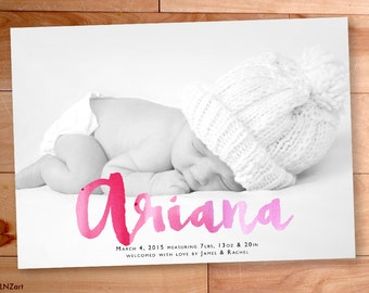 Baby Girl Announcement, Watercolor Birth Announcement, Script, Calligraphy,Typography,Custom Baby Announcement, Printable, Custom Photo Card