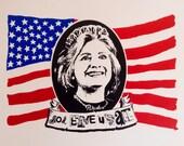 Screenprinted poster of Hillary Clinton