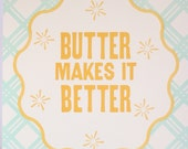 Butter Makes It Better Card