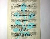 Niece quote, saying, poem, print on a book page, To have a niece as wonderful as you, makes me one of the lucky few