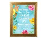 BIBLE verse quotes, Watercolor Prints, Esther 4-14, dorm room wall decor, Boho Springtime Decor, Nursery prints