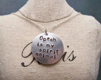 Oprah is My Spirit Animal Necklace. Oprah Fan