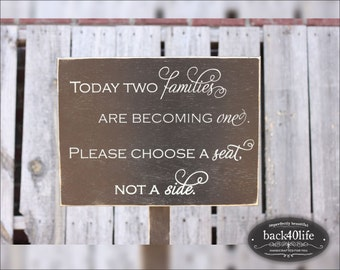 Choose a Seat not a Side (W-036a) - custom wedding sign - photo prop