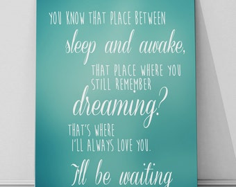 Between Sleep and awake - Peter pan quote A4 metal sign, home decor, typography