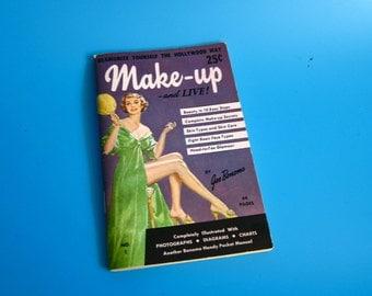 1958 MAKEUP AND LIVE! Small Joe Bonomo Handy Pocket Manual 50s vintage retro mid century make up make-up cosmetics beauty