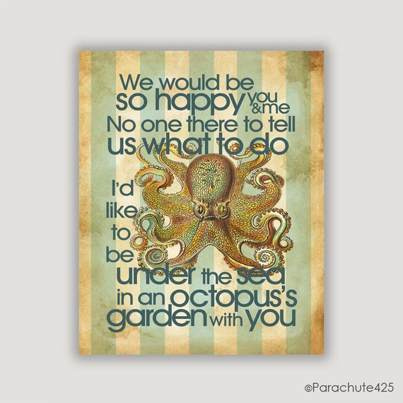 Beach Decor, Octopus's Garden, beach wall art, beach print, beach art, nautical, typography print, music lyric, octopus art, teal and cream