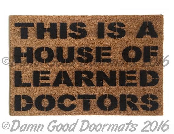 House of Learned Doctors door mat - floor mat funny novelty doormat