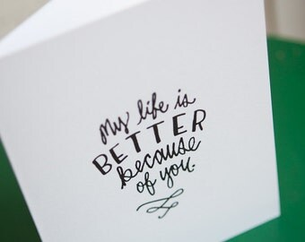 life is better (4x5 card + envelope)