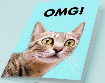 Printable Cat Greeting Card OMG! Funny Surprised Cat Large Eyes LOL Cat Print Cute Birthday Card Hilarious Kitty 5x7 inch 4x6 3x5 DIN A5