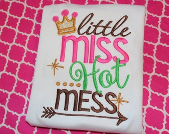 Little Miss Hot Mess baby bodysuit, tshirt, or dress- girly