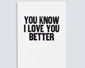 You Know I Love You Better Poster