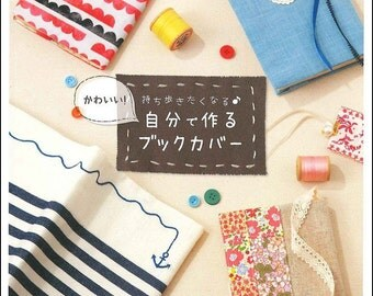 Kawaii Handmade Book Cover, Japanese Craft Book for Book Jacket, Easy Sewing Tutorial, Embroidery, Leather, Girly Patchwork Style, B1693