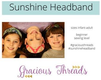 Sunshine Headband pdf sewing pattern baby - adult