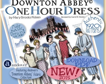SALE DOWNTON Abbey pattern 1 HOUR Dress  Pdf Booklet Andover Pdf 2014-15 Ed. - Vintage 1920 Make Dress in 1 Hour by Mary Pickens Pattern Fla