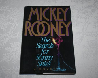Vintage Fiction The Search for Sonny Skies by Mickey Rooney 1994 Hard Cover