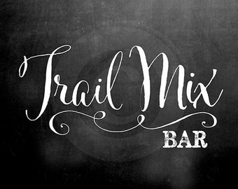 Chalkboard Trail Mix Bar Signs and Labels
