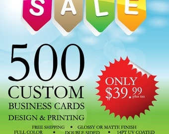 DISCOUNTED & FREE SHIPPING - Spring sale 500 business cards. Printed 500 customized Business Cards