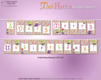 Mad Hatter Birthday Banner : A Very Merry Unbirthday Digital Banner | Print at Home Alice in Wonderland Party Decoration - INSTANT DOWNLOAD