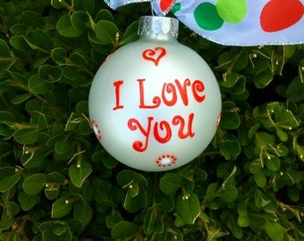 LOVE Ornament, I Love You, Hand Painted, Personalized Christmas Ornament, Wedding Gift, Couple's Gift, FREE Personalizing, Love decor