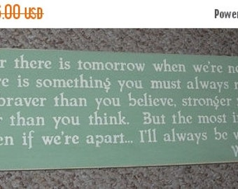 ON SALE TODAY Classic Winnie the Pooh Quote If ever there is tomorrow  .....  Inspirational Quote  Sign You Pick Colors
