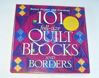 Quilting Book 101 Full Size Quilt Blocks and Borders Quilting Pattern Better Home and Gardens Hardcover 1998