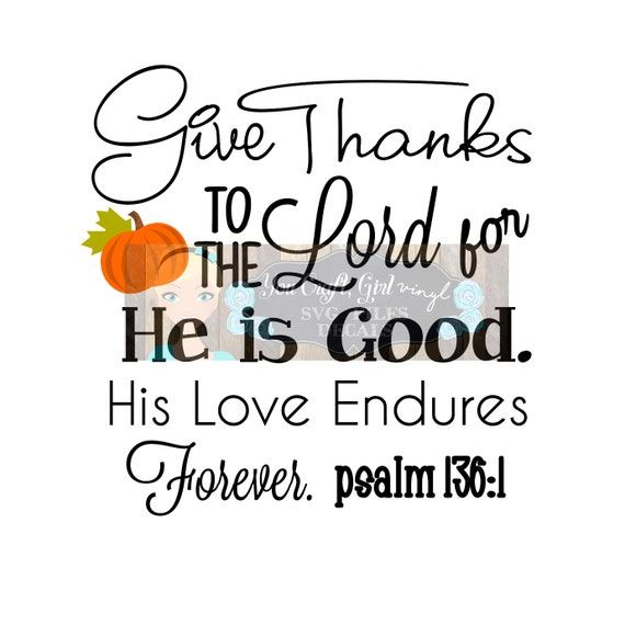 Download Give Thanks to the Lord Svg Dxf Commercial SVG Thanksgiving