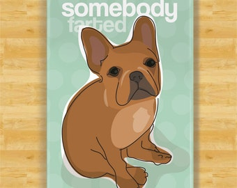 Red French Bulldog Fridge Magnet - Somebody Farted - Red French Bulldog Gifts Dog Refrigerator Fridge Magnets