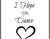 I Hope You Dance, Daughters Gift, Downloadable Art, Art Print Download, Digital Print Art, Printable Art,Instant Download,Printable Wall Art