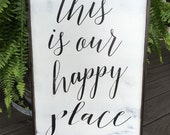 This is my happy place, 24x16, This is our happy place