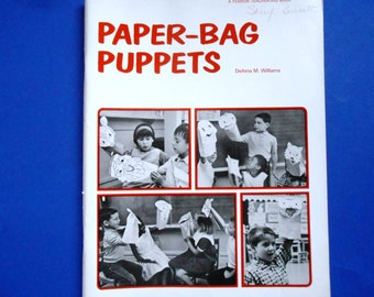 Paper-Bag Puppets, a Vintage Book by DeAtna M. Williams, a Vintage Teacher Aid Book