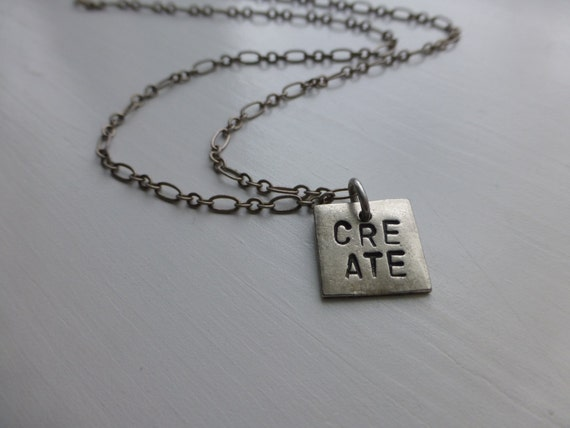 CREATE, hand stamped metal necklace, jewelry for creative artists, unique gift for her, positive words, inspiration, team coworker gift