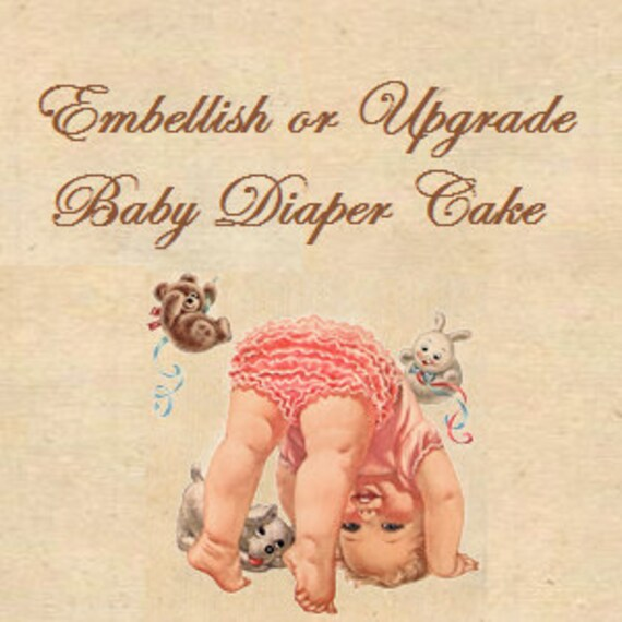 Embellish or Upgrade your Baby Diaper Cake