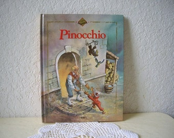 Children's Book: PINOCCHIO.  Large hardcover book, 1995. Near New Condition. Tormont Publisher.