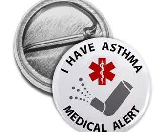 Medical Alert Asthma Inhaler Medical Alert Pinback Button Badge (Choose Size)