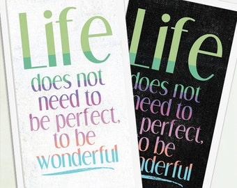 Life Doesn't Have to be Perfect, Inspirational Poster