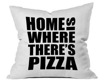 Throw pillow Home is Where theres Pizza Toss Pillow Throw Pillow White Dorm Room Decor Bed Pillow Pillow Case Bedroom decor