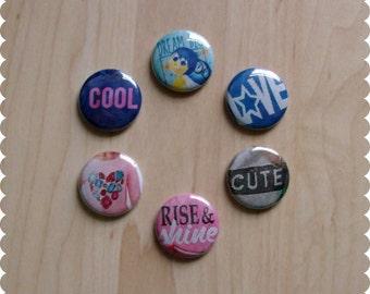 Teen Girl Gifts, Cute Sayings Pin Back Buttons, Magnets, or Thumb Tacks - Set of 6, Funny Sayings, Sassy Flair