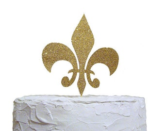 Glitter Gold Fleur De Lis Cake Topper, Wedding Cake Topper, Birthday Party Decoration