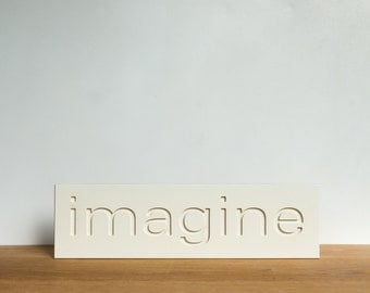 Wall Decor Sign - 'Imagine', word decor, wall art, signage, typography, inspirational, art block