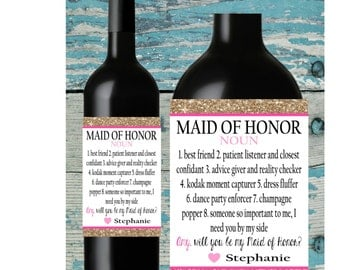 Maid of Honor Wine Label. Will you be my bridesmaid. Wine bottle labels. Ask Bridesmaid.