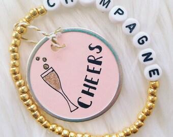 Champagne  Bracelet - Letter Bracelet - Cheers Tag